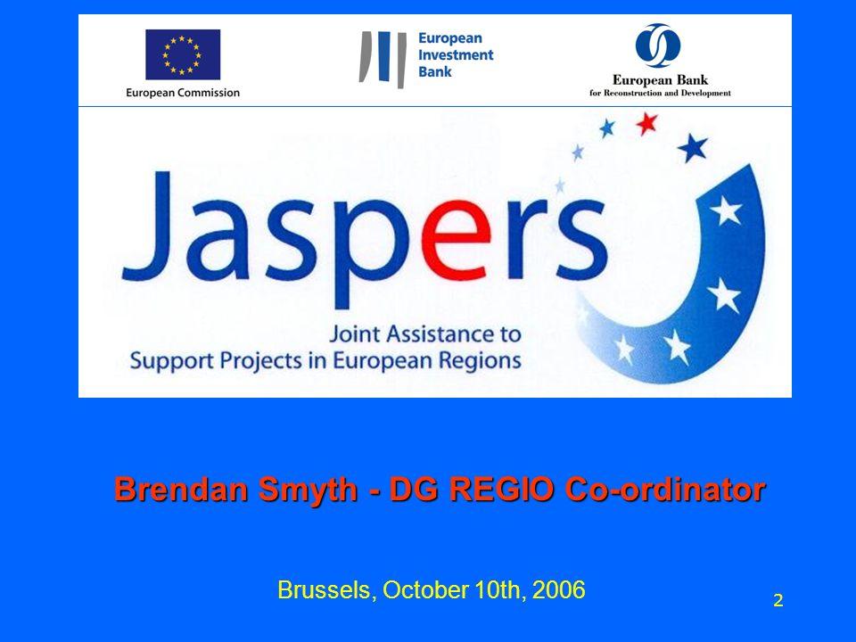 Brussels, October 10th, 2006 2 Brendan Smyth - DG REGIO Co-ordinator