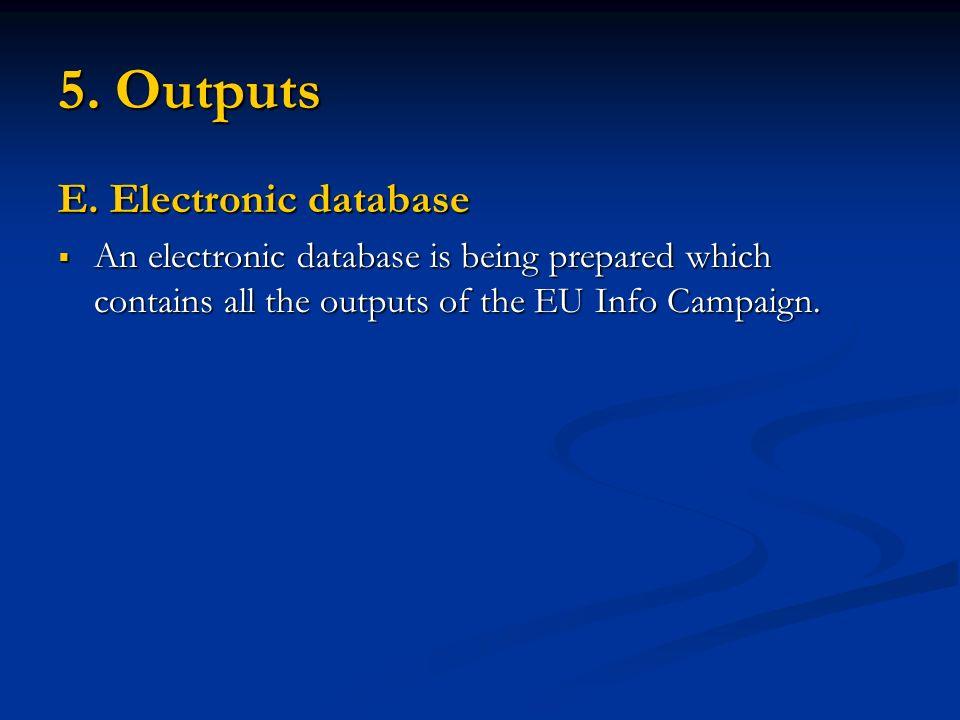 5. Outputs E.