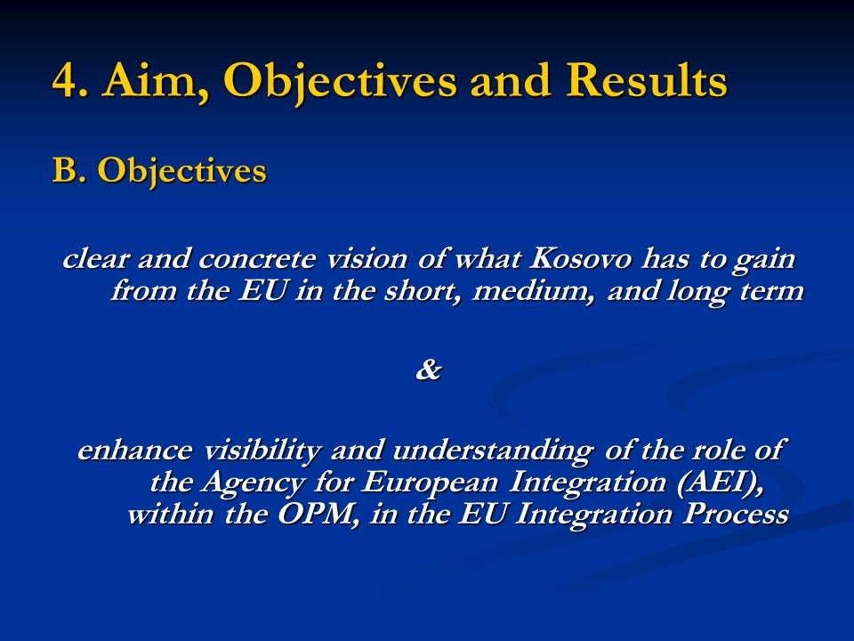 4. Aim, Objectives and Results B.