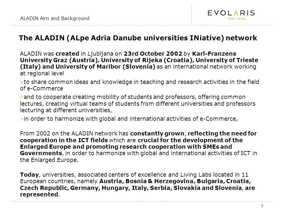4 The ALADIN network represents 17 universities in the Danube Region.