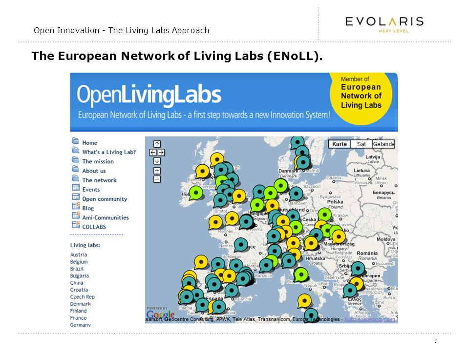 9 The European Network of Living Labs (ENoLL). Open Innovation - The Living Labs Approach