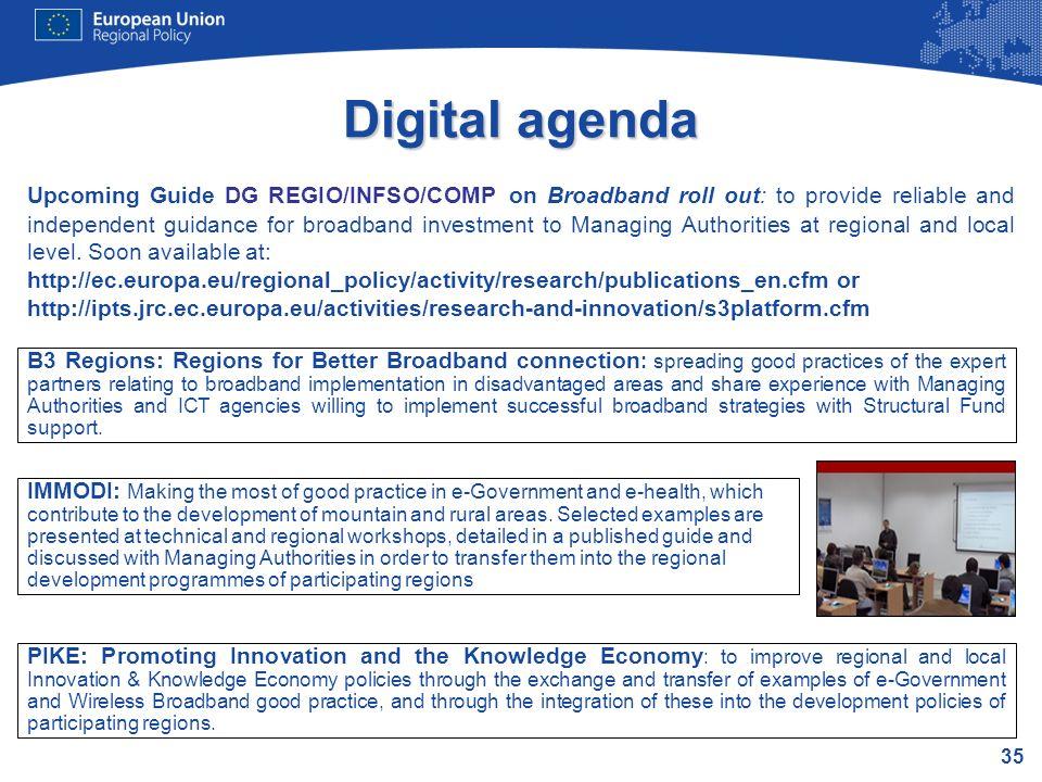 35 Digital agenda B3 Regions: Regions for Better Broadband connection : spreading good practices of the expert partners relating to broadband implemen