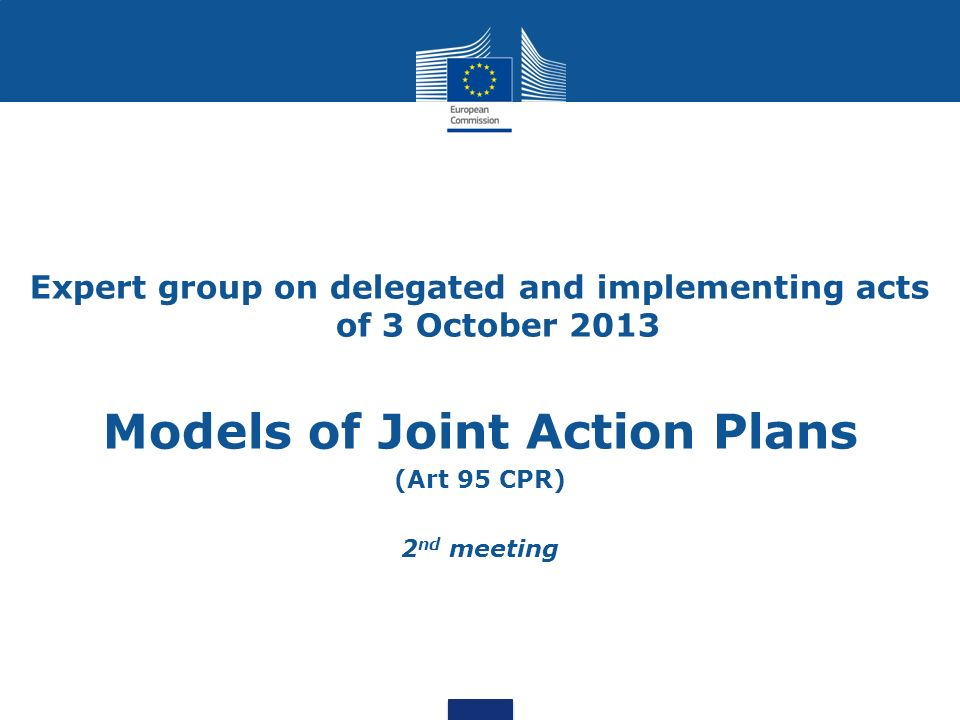 2 Purpose of the presentation Present the main changes / no changes in the model of implementing act setting out a model of format for the Joint Action Plan