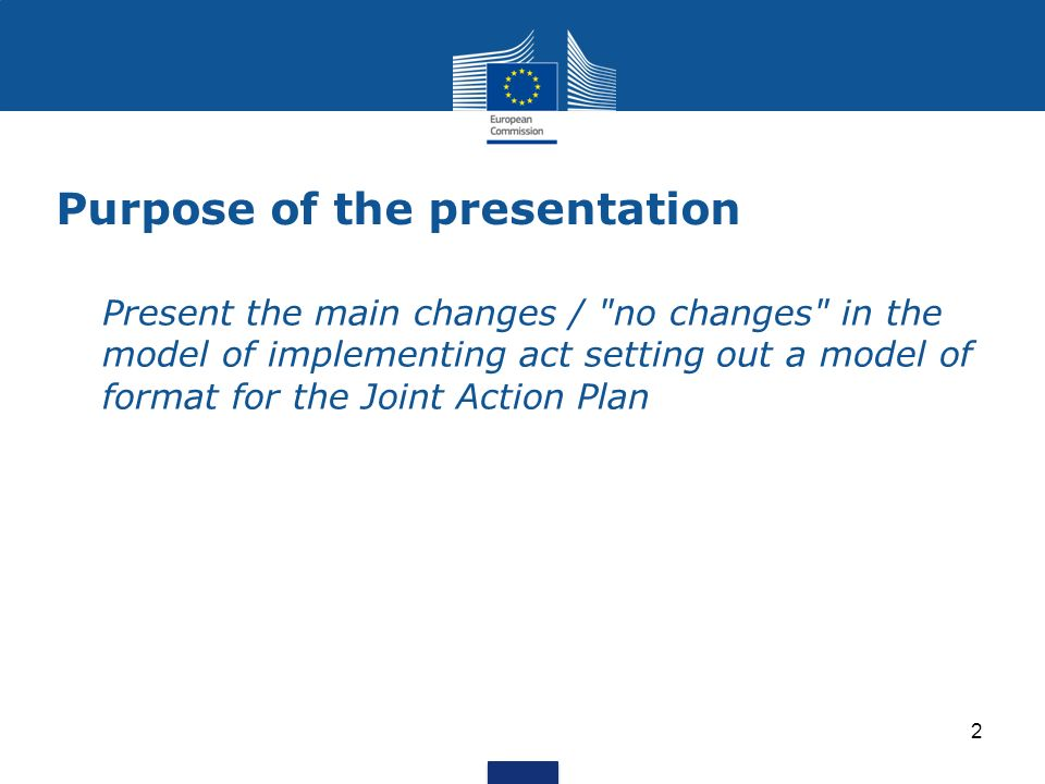 Model for a format of Joint Action Plan Comments & proposals sent by 5 MSs (CZ, EE, HU, LT, PL) - Most of them taken into account … with the exception of audit of public procurement - clarifications in the Q&A