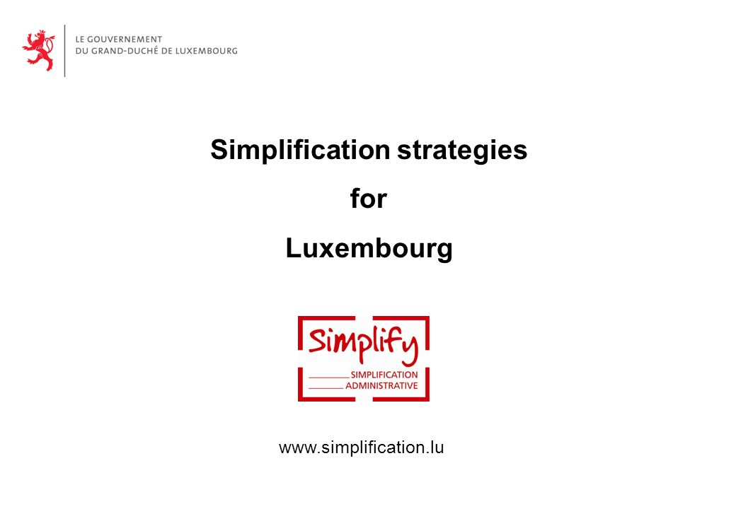 Simplification strategies for Luxembourg