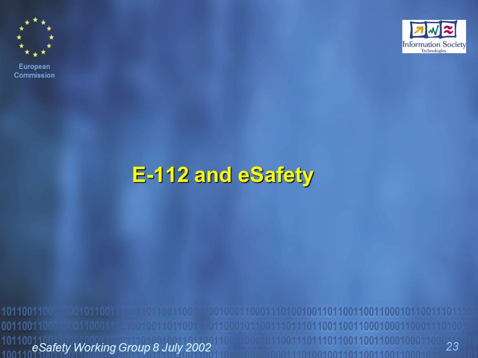 eSafety Working Group 8 July 2002 23 E-112 and eSafety