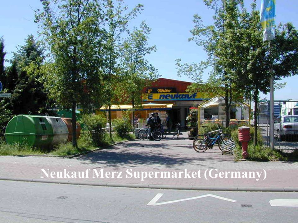 An initiative of the EUROPEAN COMMISSION Neukauf Merz Supermarket (Germany)