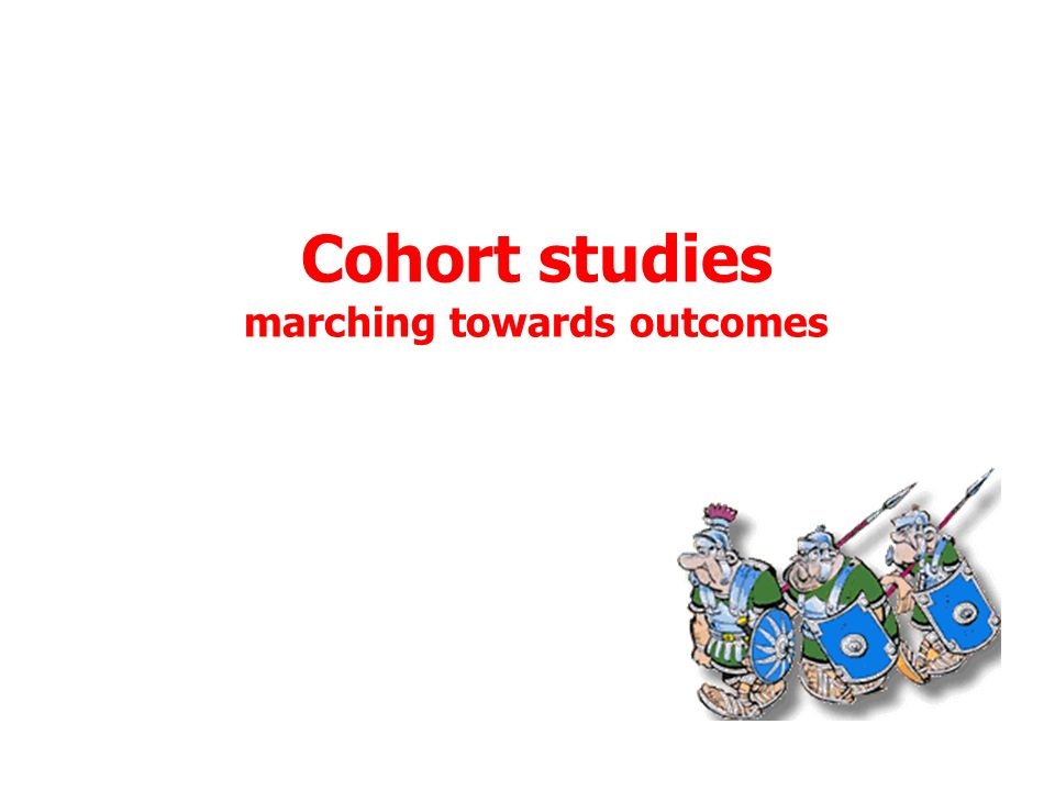 Cohort studies marching towards outcomes