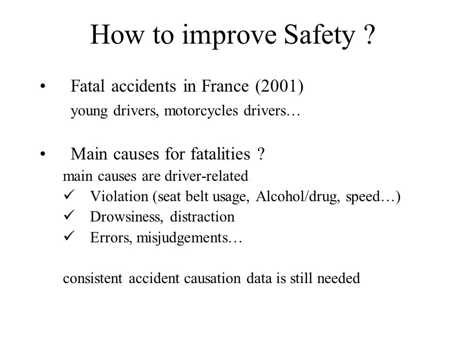 How to improve Safety .