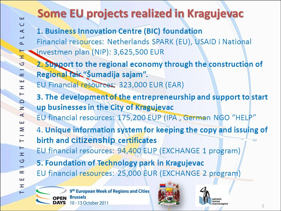 6 12 September 2011: Adriatic-Ionian Macro Region: Public Private Partnerships – Best practices Source: Official Webpage of the City of Kragujevac, www.kragujevac.rs.