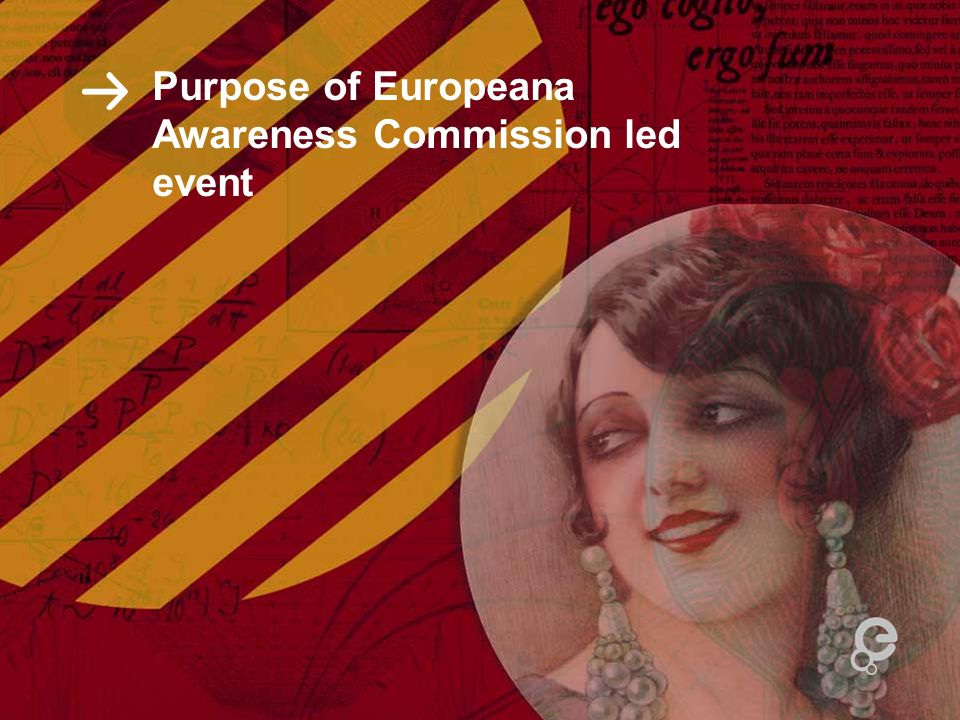Purpose of Europeana Awareness Commission led event