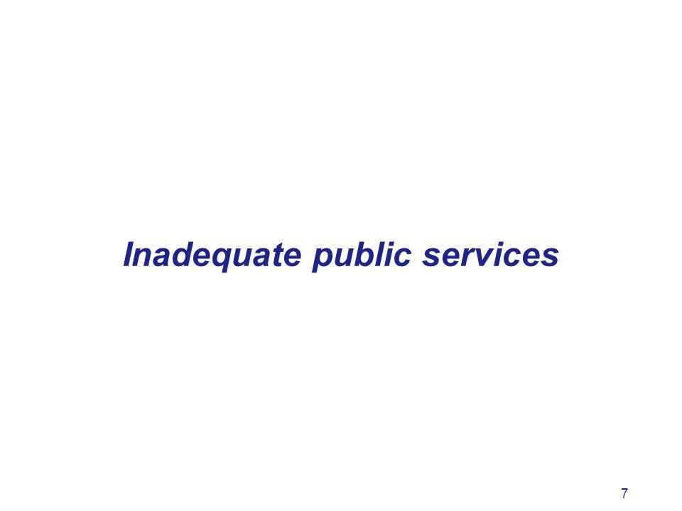 7 Inadequate public services