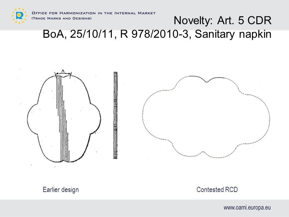 Novelty: Art. 5 CDR BoA, 25/10/11, R 978/2010-3, Sanitary napkin Contested RCDEarlier design