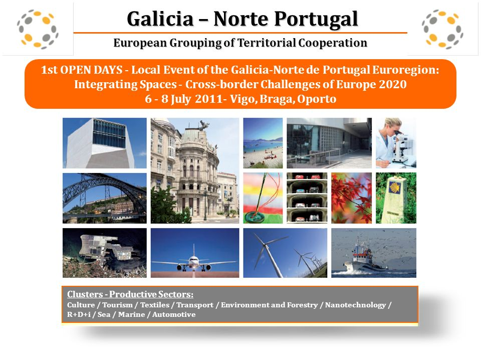 Galicia – Norte Portugal European Grouping of Territorial Cooperation Xacobeo 2010 – Portuguese Route to Santiago de Compostela Culture and Cooperation with Local Authorities