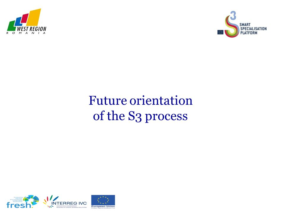 Future orientation of the S3 process