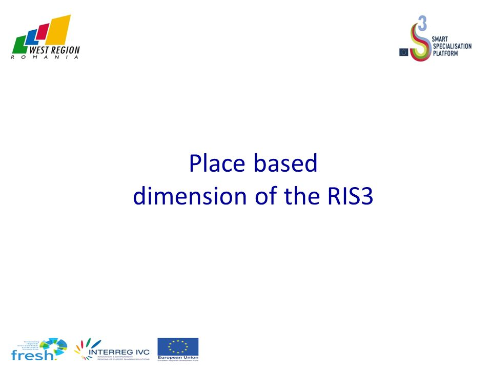 Place based dimension of the RIS3