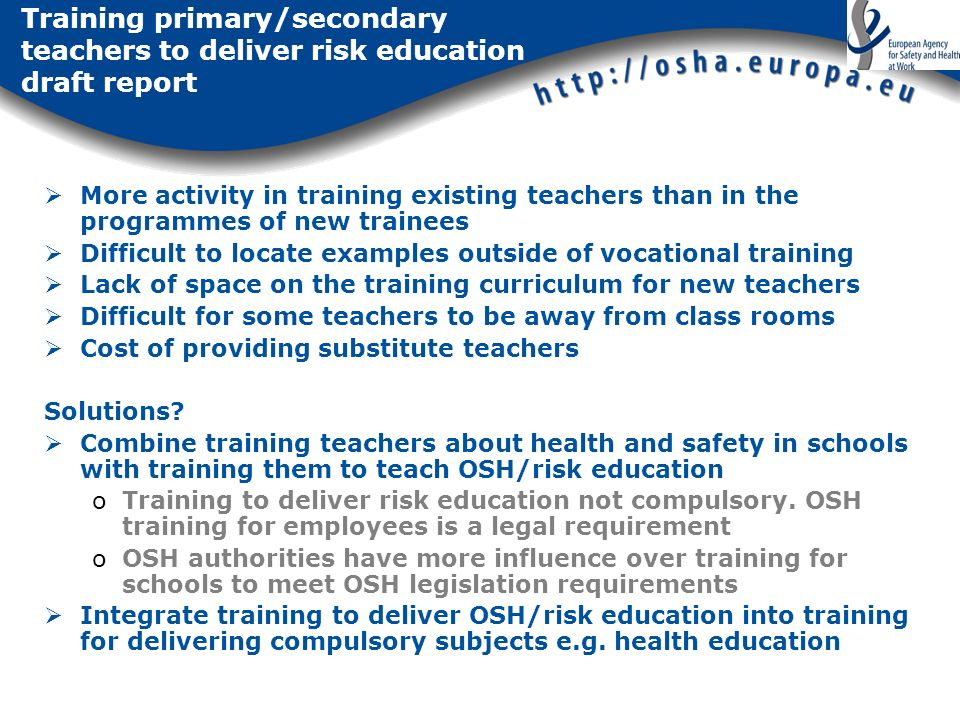 Training primary/secondary teachers to deliver risk education draft report More activity in training existing teachers than in the programmes of new t
