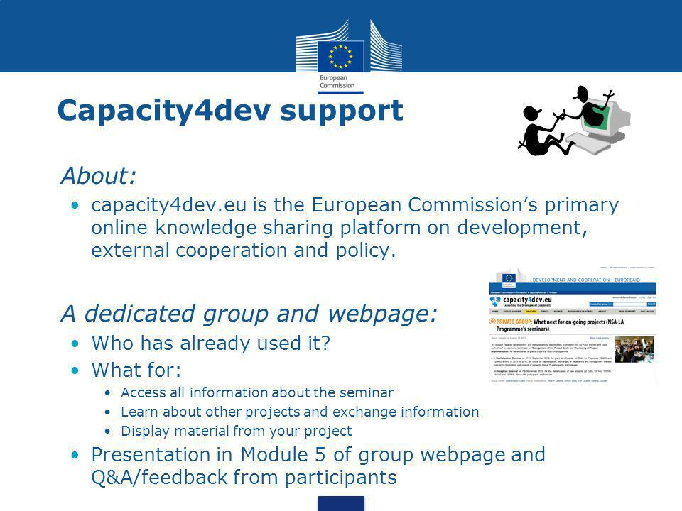 Capacity4dev support About: capacity4dev.eu is the European Commissions primary online knowledge sharing platform on development, external cooperation and policy.