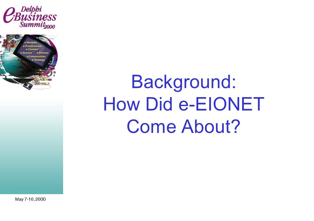 Background: How Did e-EIONET Come About