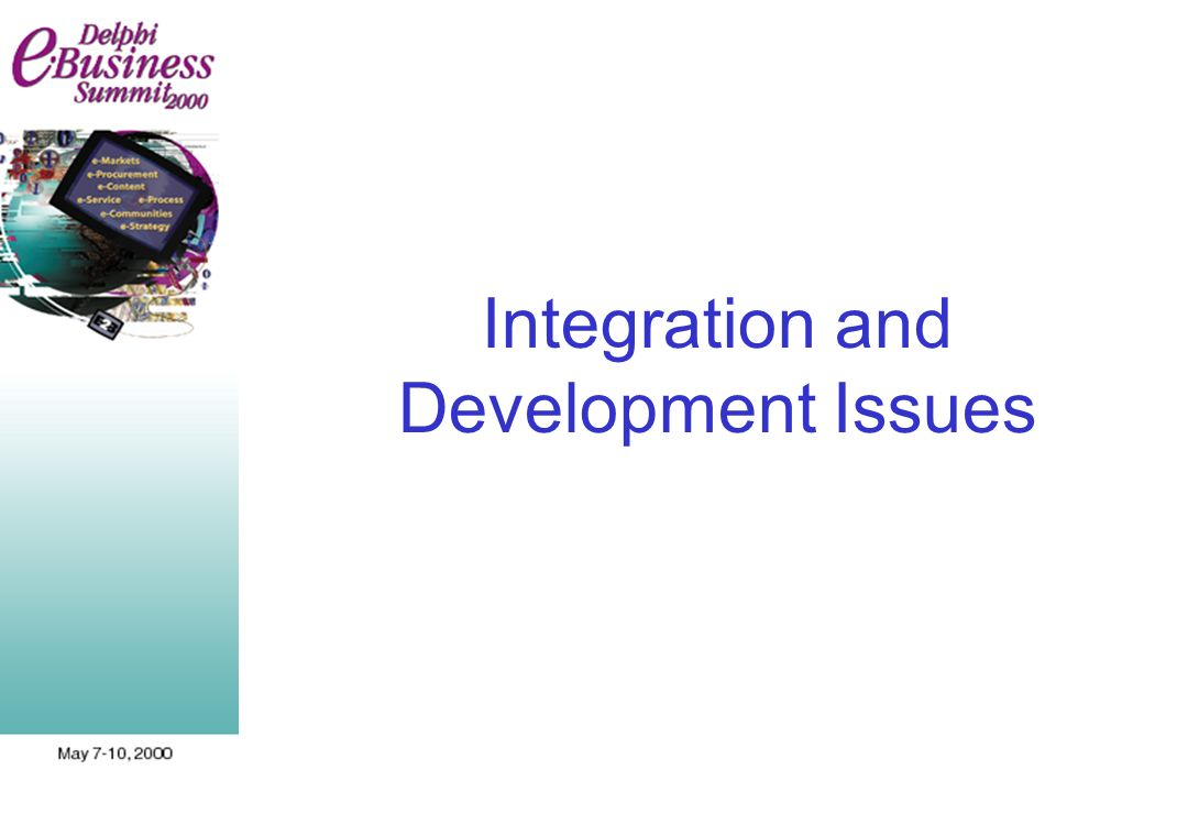 Integration and Development Issues