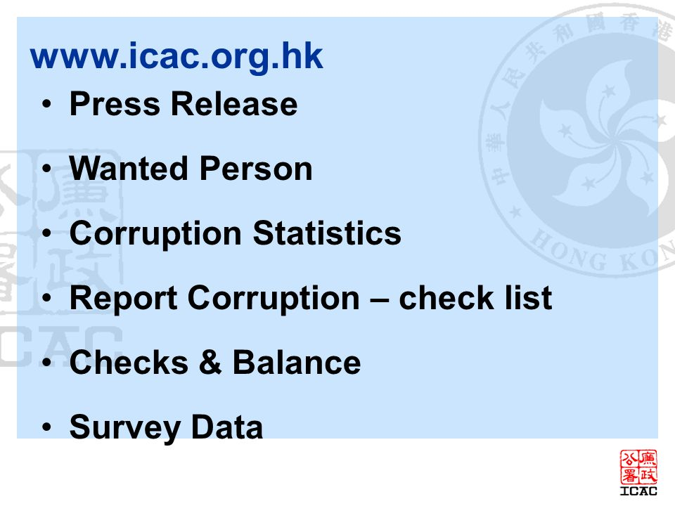 Press Release Wanted Person Corruption Statistics Report Corruption – check list Checks & Balance Survey Data