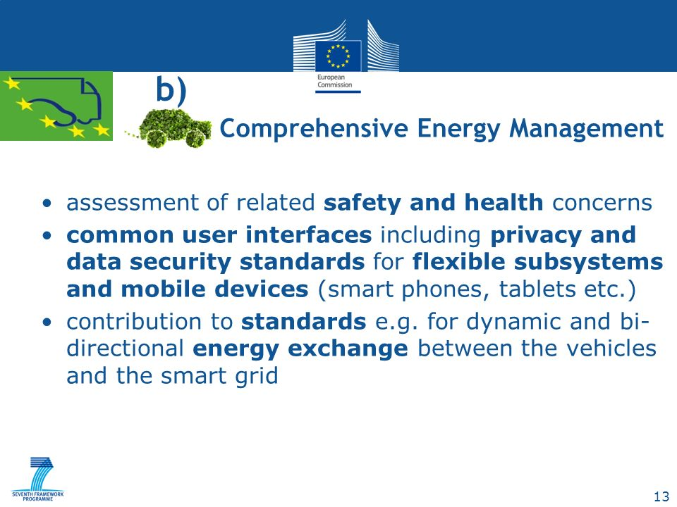 13 b) assessment of related safety and health concerns common user interfaces including privacy and data security standards for flexible subsystems and mobile devices (smart phones, tablets etc.) contribution to standards e.g.
