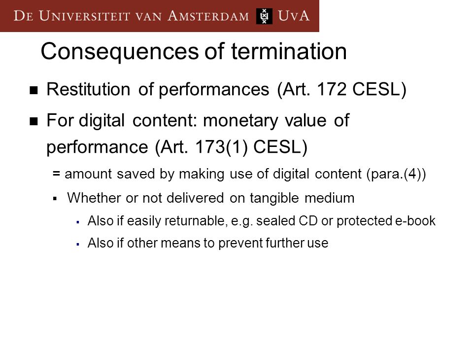 Consequences of termination Restitution of performances (Art.