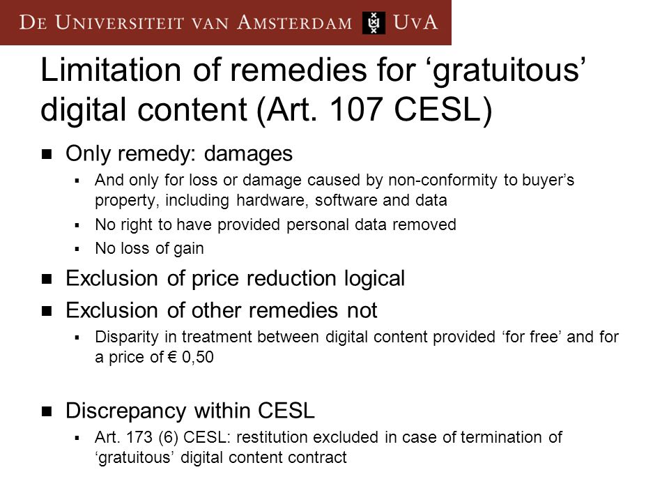Limitation of remedies for gratuitous digital content (Art.