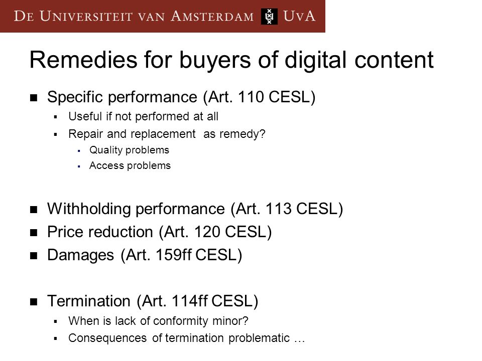 Remedies for buyers of digital content Specific performance (Art.
