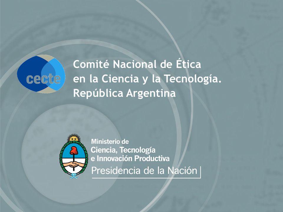 Comité Nacional de Ética en la Ciencia y la Tecnología. República Argentina