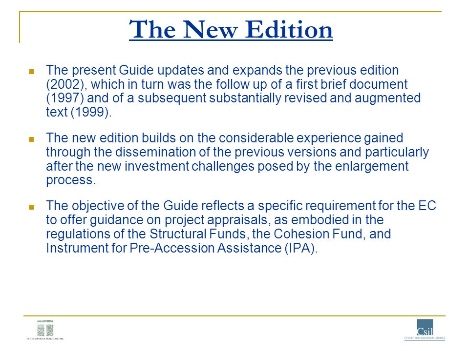The New Edition The present Guide updates and expands the previous edition (2002), which in turn was the follow up of a first brief document (1997) an