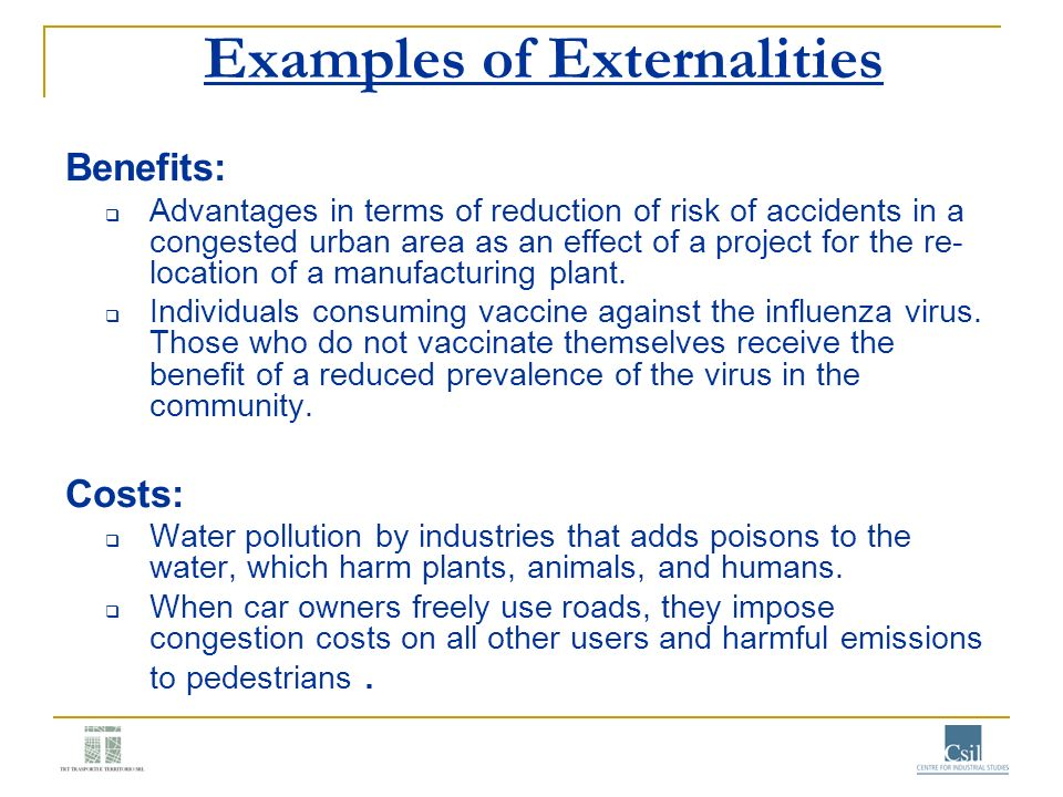 Examples of Externalities Benefits: Advantages in terms of reduction of risk of accidents in a congested urban area as an effect of a project for the