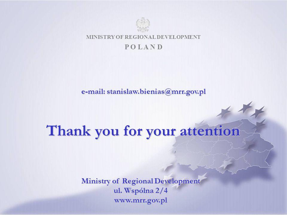 MINISTRY OF REGIONAL DEVELOPMENT P O L A N D Ministry of Regional Development ul.