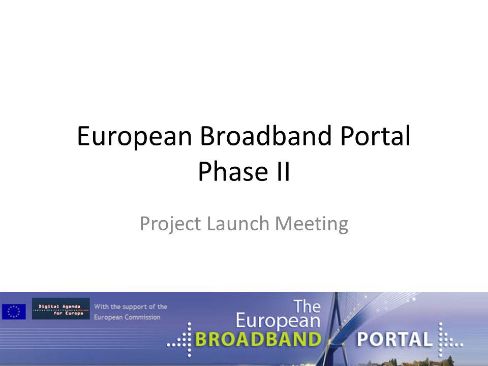 European Broadband Portal Phase II Project Launch Meeting