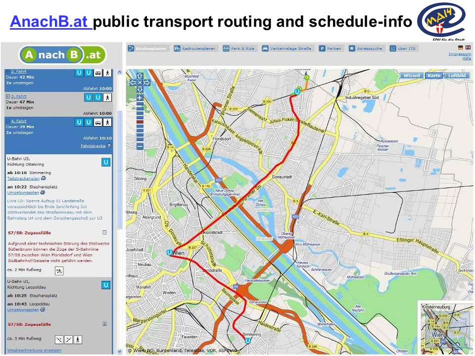 8Rainer Haselberger, City of Vienna – ITS Vienna Region 2010 AnachB.at AnachB.at public transport routing and schedule-info