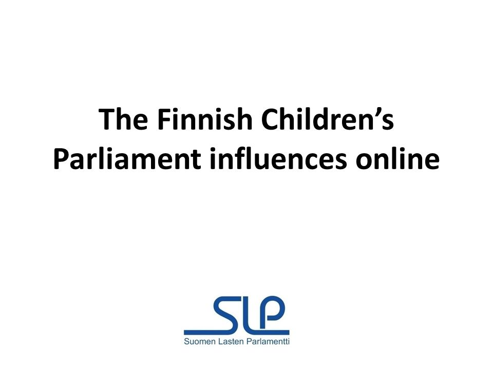 The Finnish Childrens Parliament influences online