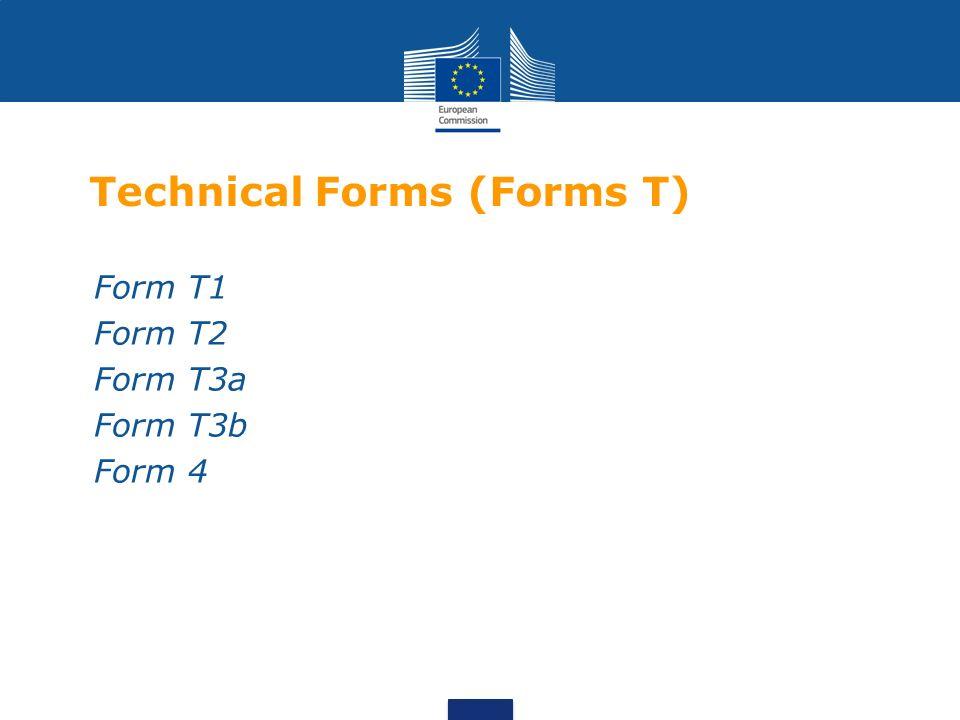 Technical Forms (Forms T) Form T1 Form T2 Form T3a Form T3b Form 4