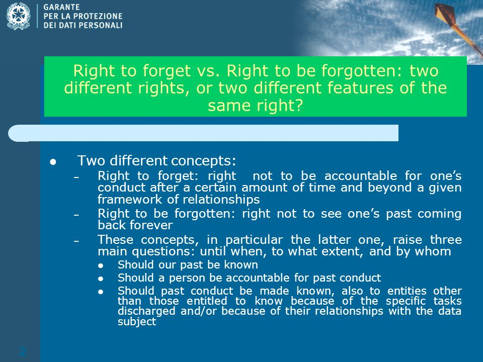 2 Right to forget vs.