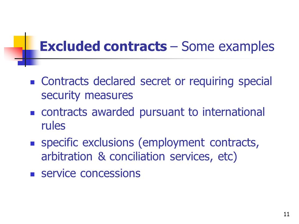 12 Definition of contracting authorities the State, regional or local authorities, bodies governed by public law, or associations formed by one or more such authorities or bodies governed by public law It includes bodies of any kind which contracting authorities create by law, regulation or administrative action the State encompasses legislative, executive and judicial bodies
