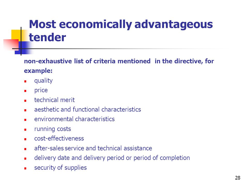 29 Most economically advantageous tender award criteria must be linked to the subject- matter of the contract criteria of most economically advantage tender from the point of view of the contracting authority