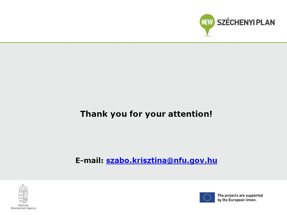 Thank you for your attention! E-mail: szabo.krisztina@nfu.gov.huszabo.krisztina@nfu.gov.hu