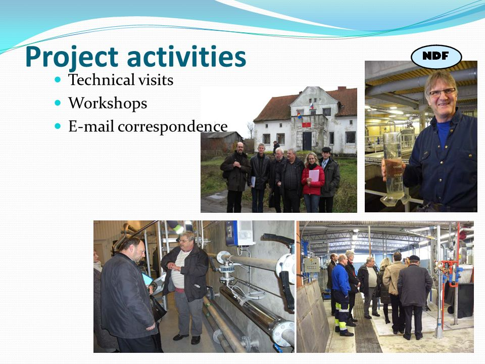 Technical visits Workshops E-mail correspondence Project activities