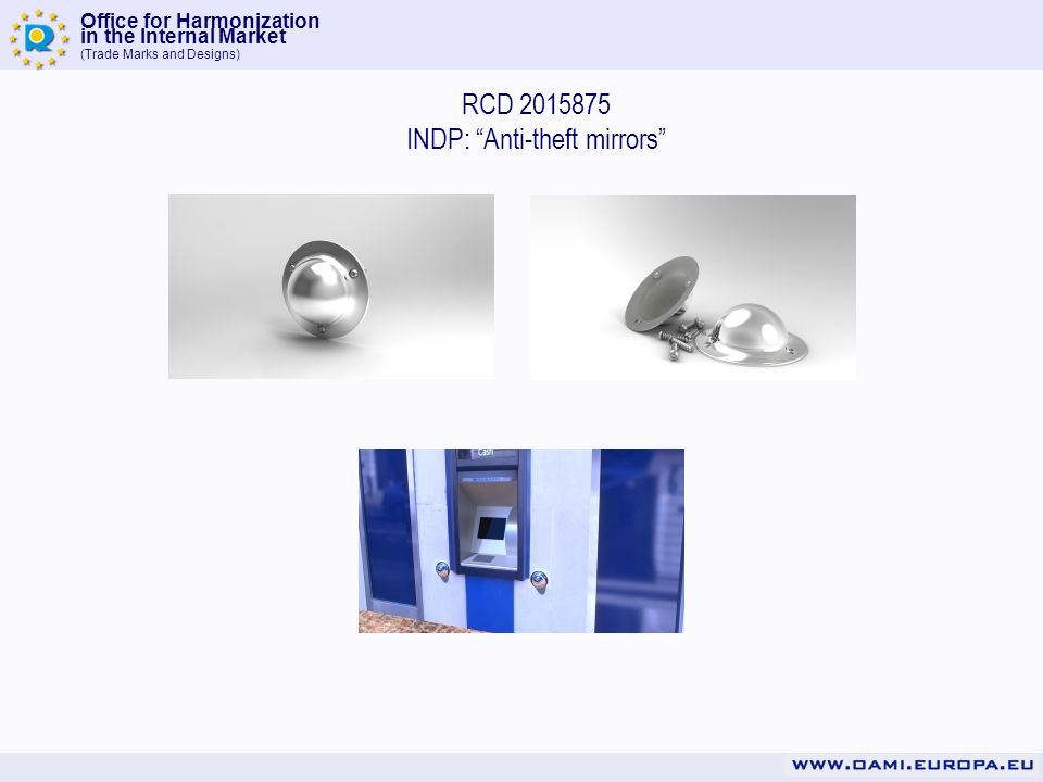Office for Harmonization in the Internal Market (Trade Marks and Designs) RCD 2015875 INDP: Anti-theft mirrors