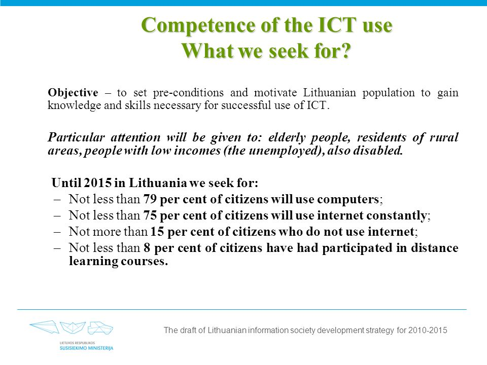 Competence of the ICT use What we seek for.