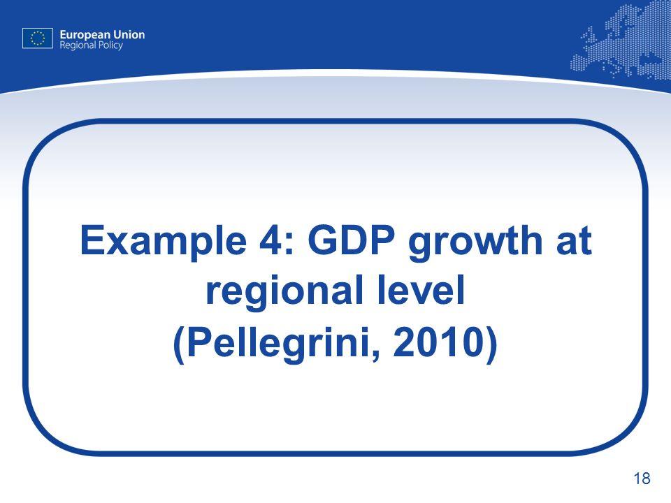 18 Example 4: GDP growth at regional level (Pellegrini, 2010)
