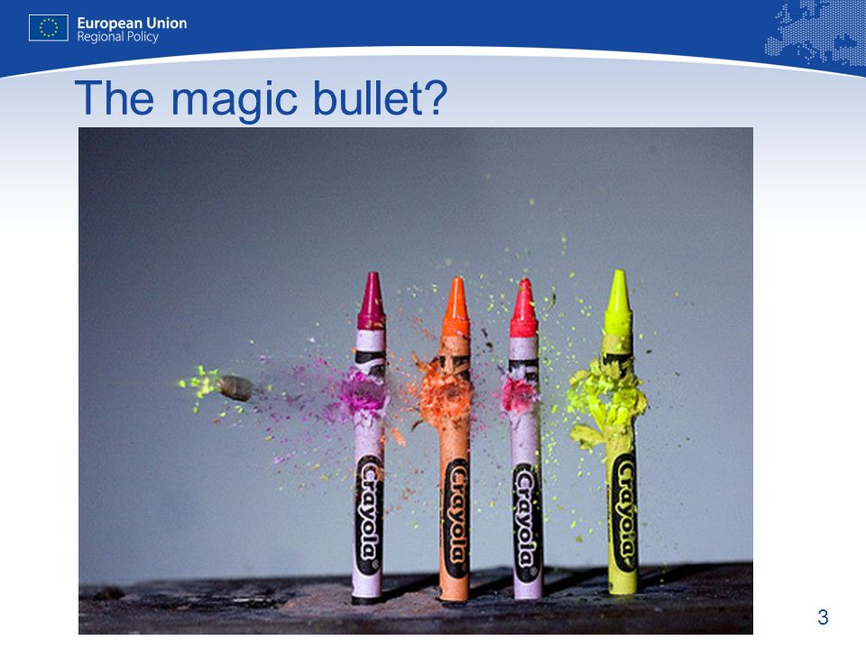 3 The magic bullet?