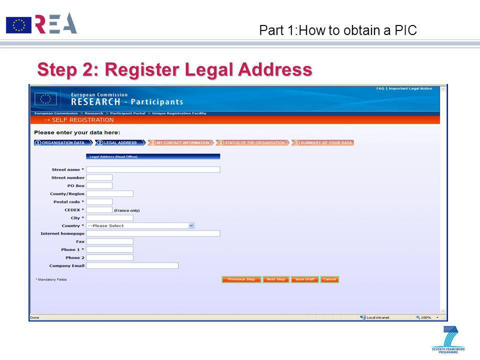 Step 2: Register Legal Address Part 1:How to obtain a PIC