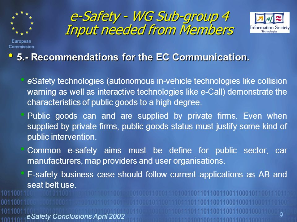 eSafety Conclusions April e-Safety - WG Sub-group 4 Input needed from Members 5.- Recommendations for the EC Communication.