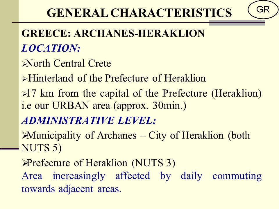 GREECE: ARCHANES-HERAKLION LOCATION: North Central Crete Hinterland of the Prefecture of Heraklion 17 km from the capital of the Prefecture (Heraklion