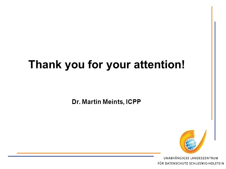 Thank you for your attention! Dr. Martin Meints, ICPP